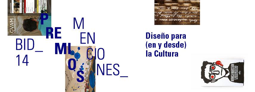 Premio bid14_Diseno para (en y desde) la cultura