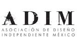 ADIM – Asociación de diseño independiente de Mexico